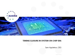 TIMING CLOSURE IN SYSTEM-ON-CHIP ERA