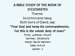 A BIBLE STUDY OF THE BOOK OF ECCLESIASTES