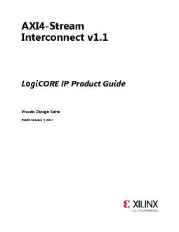 AXI4-Stream Interconnect v1.1LogiCORE IP Product GuideVivado Design Su PowerPoint PPT Presentation