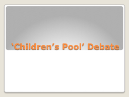 'Children's Pool' Debate
