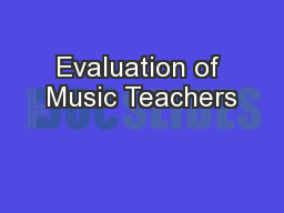 Evaluation of Music Teachers