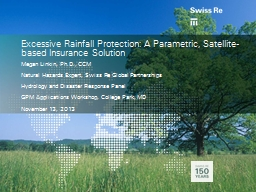 Excessive Rainfall Protection: A Parametric, Satellite-base