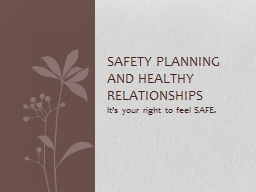 Safety Planning And healthy Relationships