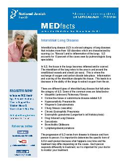 Interstitial lung disease (ILD) is a broad category of lung diseases t