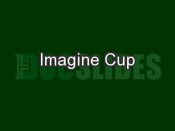 Imagine Cup PowerPoint PPT Presentation