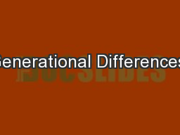 generational difference Age diversity in the classroom creates differing preferences and expectations among learners.