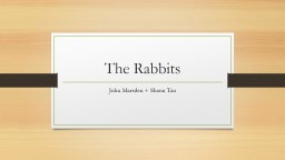 The Rabbits PowerPoint PPT Presentation