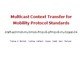 Multicast Context Transfer for Mobility Protocol Standards