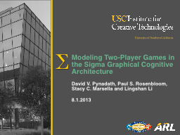 Modeling Two-Player Games in the Sigma Graphical Cognitive
