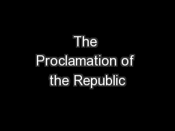 The Proclamation of the Republic