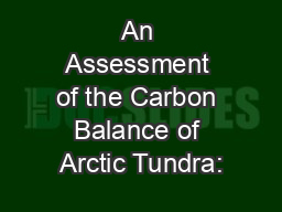 An Assessment of the Carbon Balance of Arctic Tundra: