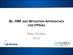 BL-TMR and Mitigation Approaches for FPGAs PowerPoint PPT Presentation