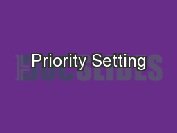 Priority Setting PowerPoint PPT Presentation
