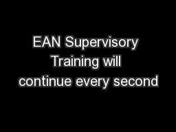 EAN Supervisory Training will continue every second
