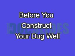 Before You Construct Your Dug Well