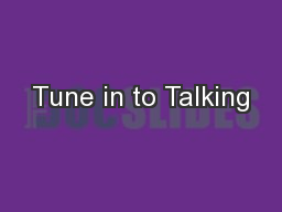 Tune in to Talking