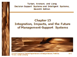 © 2005  Prentice Hall, Decision Support Systems and Intell