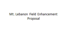 Mt. Lebanon Field PowerPoint PPT Presentation