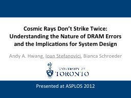Cosmic Rays Don't Strike Twice: PowerPoint PPT Presentation