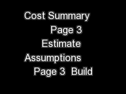 Cost Summary        Page 3  Estimate Assumptions       Page 3  Build