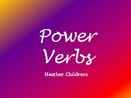 Power Verbs PowerPoint PPT Presentation