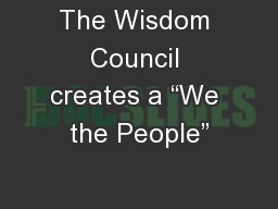 """The Wisdom Council creates a """"We the People"""""""
