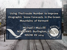 Using The Froude Number to Improve Orographic Snow Forecast