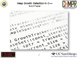 Heap Growth Detection in C++ PowerPoint PPT Presentation