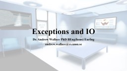 Exceptions and IO