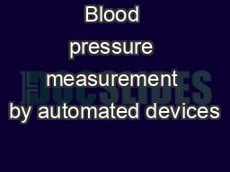 Blood pressure measurement by automated devices