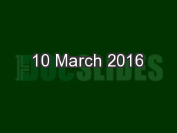 10 March 2016