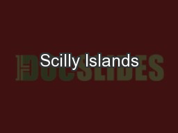 Scilly Islands PowerPoint PPT Presentation