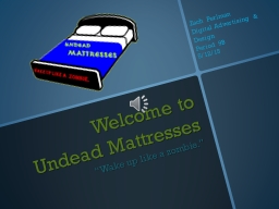 Welcome to Undead Mattresses