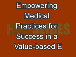 Empowering Medical Practices for Success in a Value-based E
