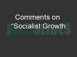 "Comments on ""Socialist Growth PowerPoint PPT Presentation"
