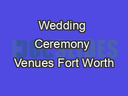 Wedding Ceremony Venues Fort Worth