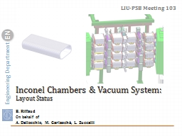 Inconel Chambers & Vacuum System: