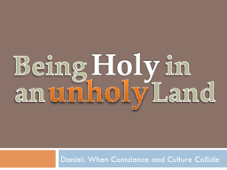 Daniel: When Conscience and Culture Collide