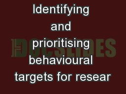 Identifying and prioritising behavioural targets for resear