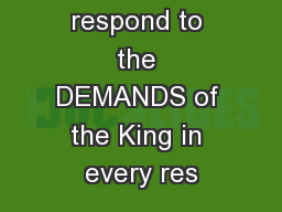 Our need to respond to the DEMANDS of the King in every res PowerPoint PPT Presentation