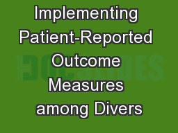 Implementing Patient-Reported Outcome Measures among Divers