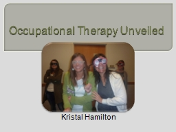 Occupational Therapy Unveiled PowerPoint Presentation, PPT - DocSlides