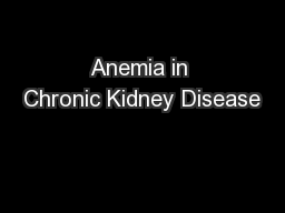 Anemia in Chronic Kidney Disease