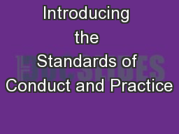 Introducing the Standards of Conduct and Practice PowerPoint PPT Presentation