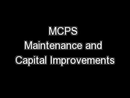 MCPS Maintenance and Capital Improvements