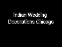 Indian Wedding Decorations Chicago