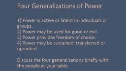 Four Generalizations of Power