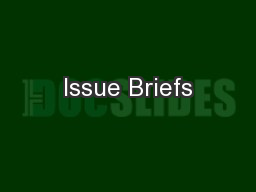 Issue Briefs