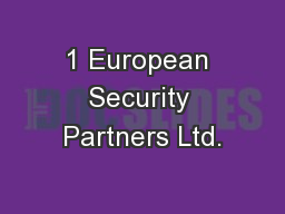 1 European Security Partners Ltd.