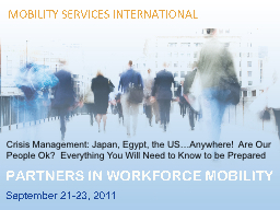 Crisis Management: Japan, Egypt, the US…Anywhere!  Are Ou